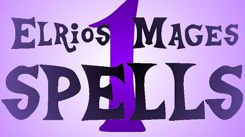 Elrios Mages ALL SPELLS ( 1)
