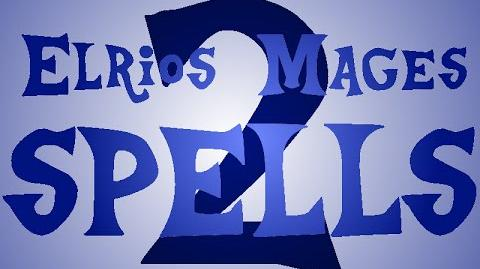 Elrios Mages ALL SPELLS ( 2)