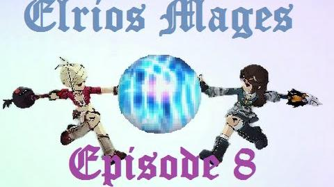Elrios Mages - The City Of Water - Episode 8