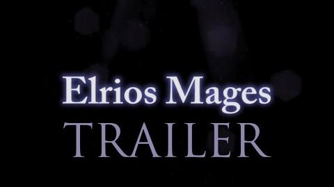 Elrios Mages OFFICIAL TRAILER