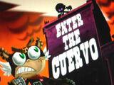 Enter the Cuervo
