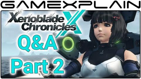 Xenoblade Chronicles X Q&A - YOUR Questions Answered with Chuggaaconroy! (Part 2)