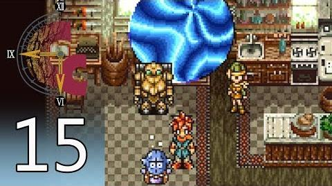 Chrono Trigger – Episode 15- Funky Old Medina