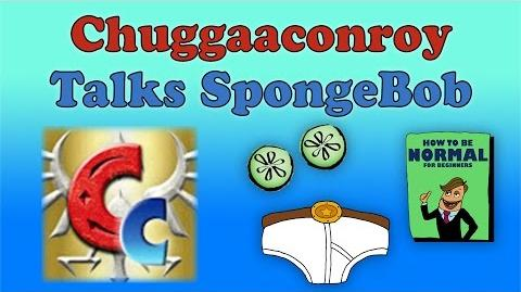 Chuggaaconroy Talks SpongeBob!