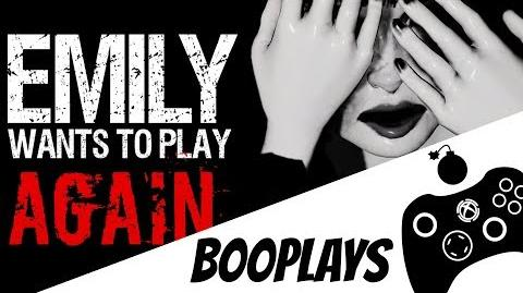 B00Plays Emily Wants to Play (ft. Alli3lle) OH GOD NOT AGAIN...