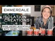 Make Merry Mocktails with Isabel Hodgins - Isolation Creations