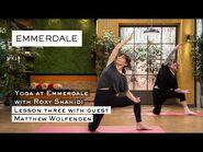 Yoga at Emmerdale with Roxy Shahidi -Episode 3
