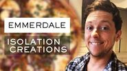 Isolation Creations Palmisciano's Pizza Recipe (Matty Barton from Emmerdale)