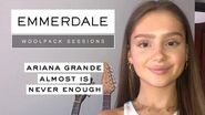 The Woolpack Sessions Ariana Grande - Almost Is Never Enough - Katie Hill (Sarah From Emmerdale)