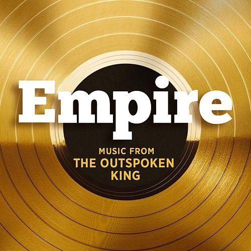 Empire: Music From The Outspoken King