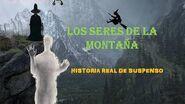 -historiasdeterror2020 Historia real de duendes (Los seres de la montaña)