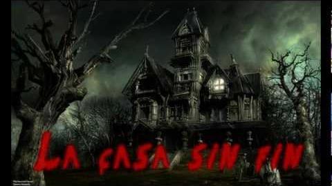 Creepypasta - La casa sin fin