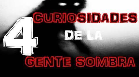 4_Curiosidades_de_la_Gente_Sombra_que_debes_conocer_-_Shadow_people