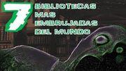 Top_7_Bibliotecas_mas_misteriosas_y_embrujadas_en_el_mundo