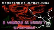 8 videos random de terror y Ultratumba