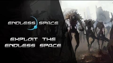 Endless Space - EXPLOIT THE ENDLESS SPACE Dev Diary