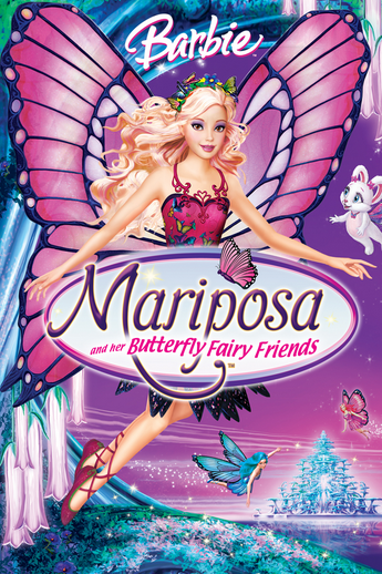 Barbie: Mariposa and her Butterfly Fairy Friends (2008)