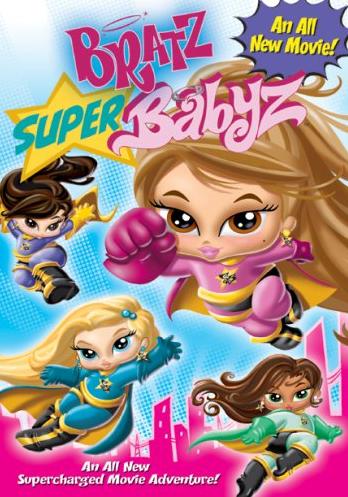 Bratz: Super Babyz (2007)