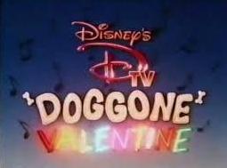 Disney's D-TV Doggone Valentine (1987)