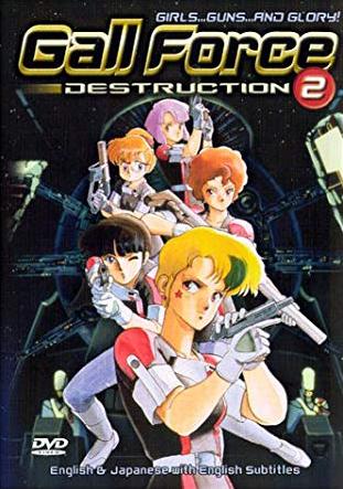 Gall Force 2: Destruction (2003)