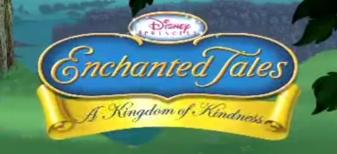 Disney Princess Enchanted Tales: A Kingdom of Kindness (2007)