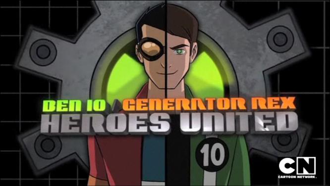 Ben 10/Generator Rex: Heroes United (2011)