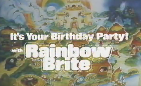 It's Your Birthday Party! with Rainbow Brite (1985)