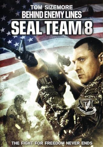 SEAL Team 8: Behind Enemy Lines (2014)