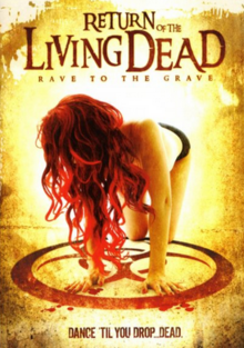 Return of the Living Dead Rave to the Grave 2005 DVD Cover.PNG