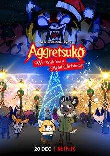 Aggretsuko We Wish You a Metal Christmas 2018 Netflix Poster.png