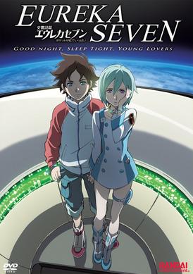 Eureka Seven: Good Night, Sleep Tight, Young Lovers (2010)