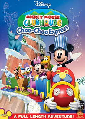 Disney Mickey Mouse Clubhouse: Choo-Choo Express (2009)
