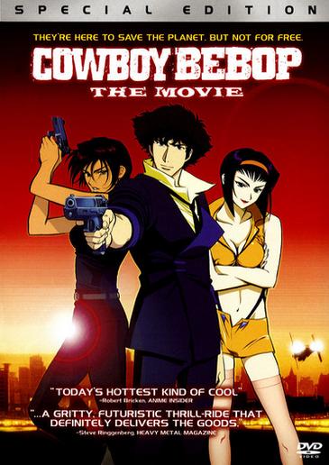 Cowboy Bebop: The Movie (2002)