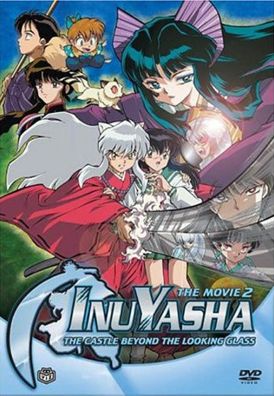 Inuyasha The Movie 2: The Castle Beyond the Looking Glass (2004)