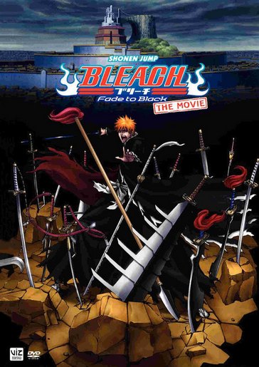 Bleach The Movie: Fade to Black (2011)