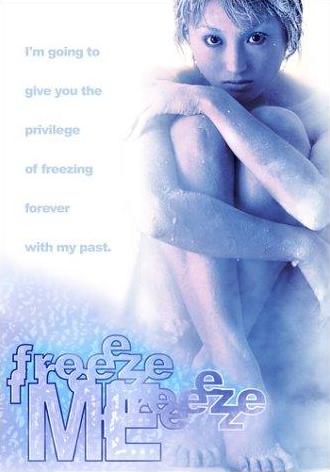 Freeze Me (2002)