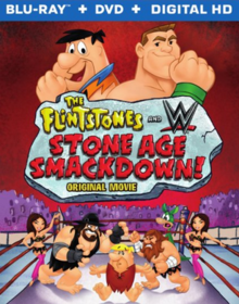 The Flintstones and WWE Stone Age Smackdown! 2015 BLU-RAY + DVD + DIGITAL HD Cover.PNG