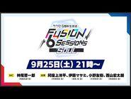 """「あんさんぶるスターズ!!」6周年生放送 -FUSION 6 Sessions """"SOUL""""-"""