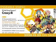 あんさんぶるスターズ!! ESアイドルソング season1 Crazy-B ダイジェスト動画