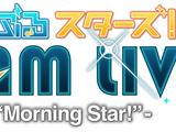 """DREAM LIVE -1st Tour """"Morning Star!""""-"""
