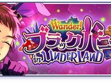 Wander! Black Bunny in UNDERLAND
