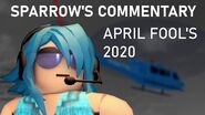 Entry Point - Sparrow Commentary (April Fool's 2020)