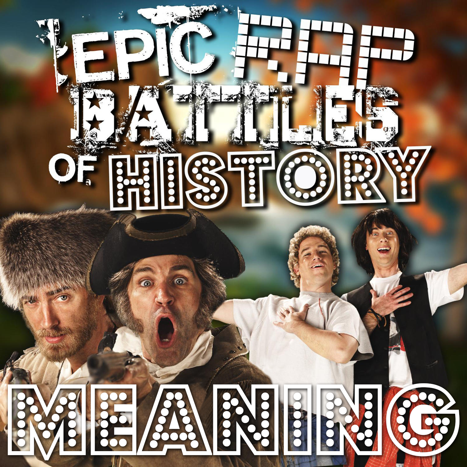 Lewis and Clark vs Bill and Ted/Rap Meanings