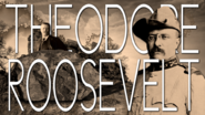 Theodore Roosevelt Title Card HERBOS
