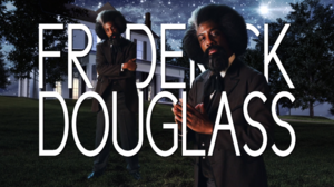 Frederick Douglass Title Card.png
