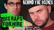 Behind the Scenes Dis Raps for Hire Season - 2 Ep