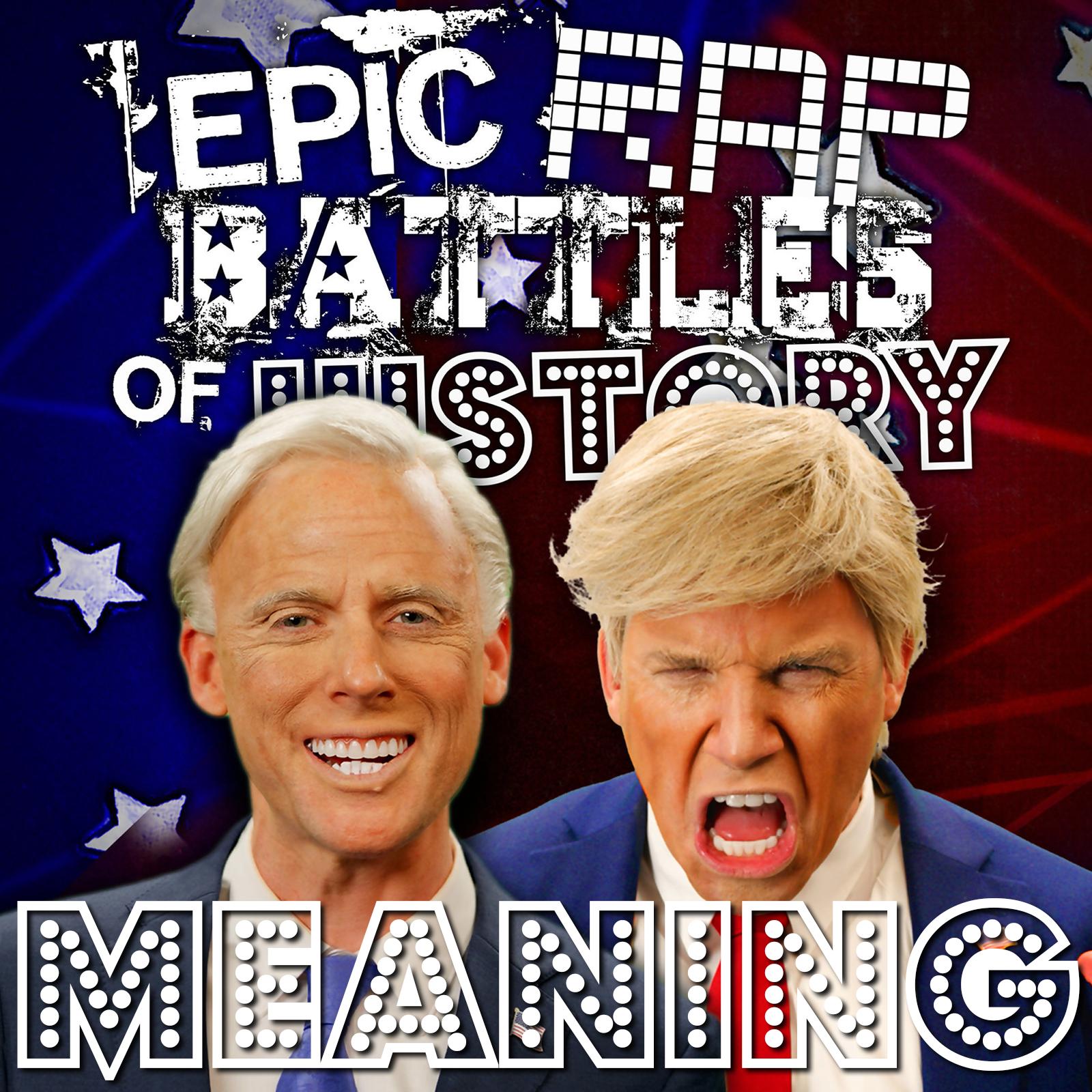 Donald Trump vs Joe Biden/Rap Meanings