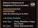 Ethereal Adornment of Heightened Power (Greater)