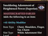 Smoldering Adornment of Heightened Power (Superior)
