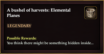 A bushel of harvests: Elemental Planes